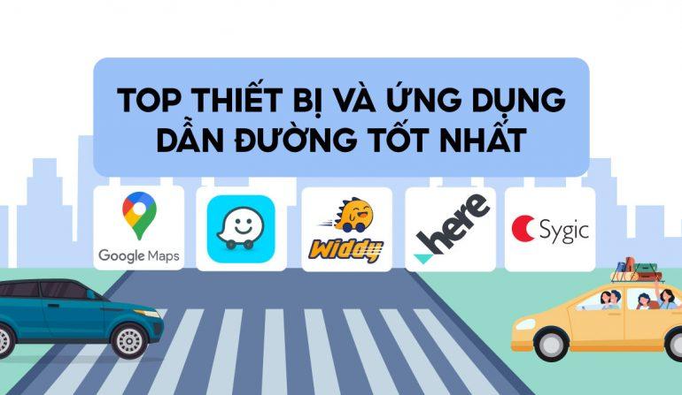 17 Ứng dụng chỉ đường cho ô tô, app chỉ đường bằng giọng nói