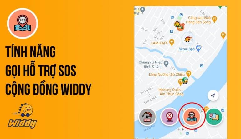 Tính năng quyền lực gọi hỗ trợ SOS từ cộng đồng Widdy